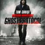 Mission: Impossible – Ghost Protocol (2011) movie poster image.