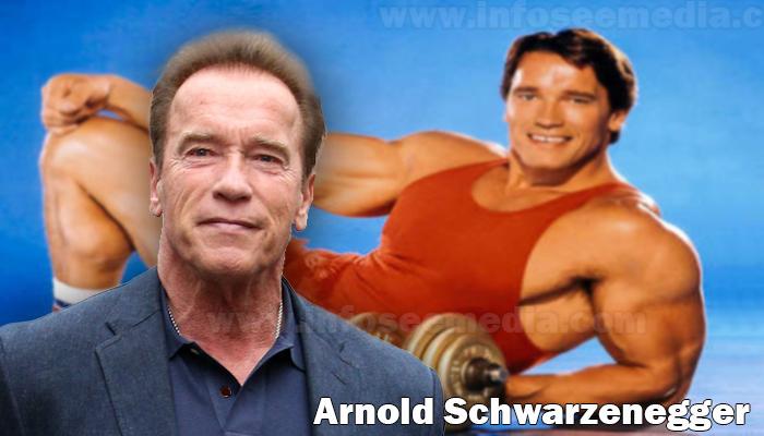 Arnold Schwarzenegger height weight age