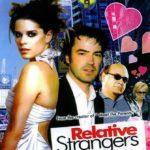 Relative Strangers (2006) movie poster image.